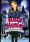 Roxy Hunter: Mystery Of The Moody Ghost