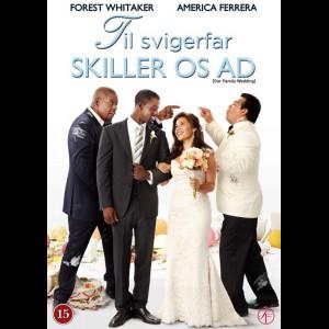 Til Svigerfar Skiller Os Ad (Our Family Wedding)