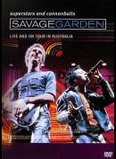 Savage Garden: Superstars And Cannonballs