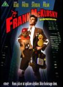 Frank McKlusky: Forsikringstaksator