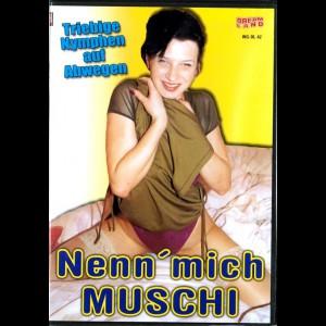 6470 Nenn Mich Muschi