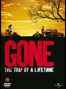 Gone: The Trip Of A Lifetime