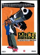 Dont Be A Menace (INGEN UNDERTEKSTER)