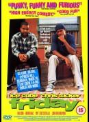 Friday      (Ice Cube)