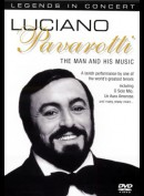 Legends In Concert: Luciano Pavarotti - The Man And His Music
