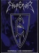 Emperor: Emperial Live Ceremony (1999)