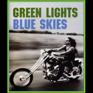 Green Lights, Blue Skies (20 drivin rock videos)