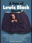 Lewis Black: A Pair of Lewis Black Shorts