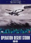 Century of Warfare: Operation Desert Storm 1990-1991