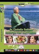 Dr. Ljudmila Emilova: Recipes For Happiness