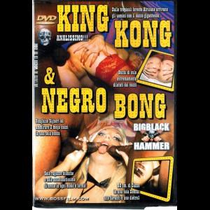 154 King Kong & Negro Bong