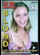 98 Blondie Will Aufgerissen Werden