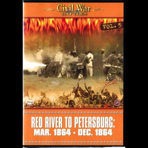 Civil War Battles - Volume 5: Red River To Petersburg