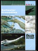 Killer Instinct: Saltwater Crocodiles