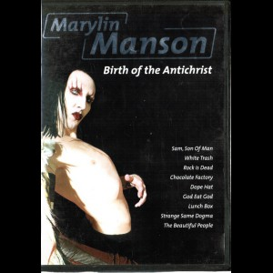 Most Famous Hits: Marylin Manson: Birth Of The Antichrist