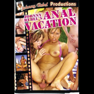 7242 Johnny Rebels: Anal Vacation