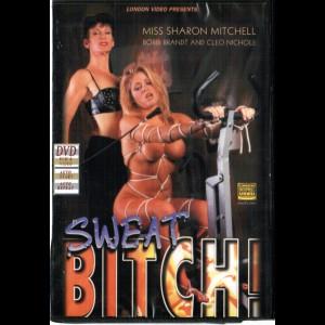 7645 Sweat Bitch