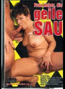 7680 Frau Huber, Die Geile Sau