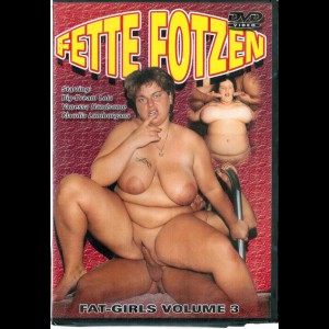 7693 Fette Fotzen Fat Girls Volume 3
