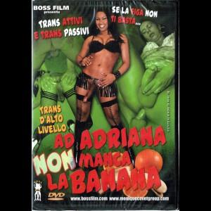 505 Ad Adriana Non Manca La Banana