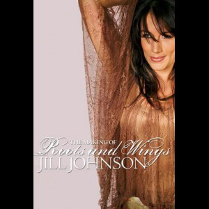 Jill Johnson: The Making Of Roots And Wings