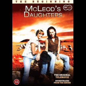 McLeods Døtre: Begyndelsen