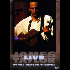James Taylor: Live At The Beacon Theatre (1998)