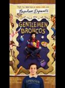 u7694 Gentlemen Broncos (UDEN COVER)