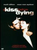 A Kiss Before Dying (Et Kys Før Døden)