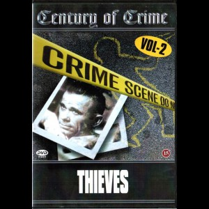Century Of Crime: Thieves