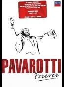 Luciano Pavarotti: Pavarotti Forever