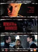 Beneath the Darkness (Dennis Quaid)