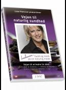 Lene Hansson: Vejen til naturlig sundhed