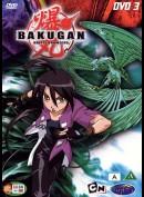Bakugan - Battle Brawlers: sæson 1, del 3