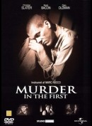 Murder In The First (Overlagt Mord)
