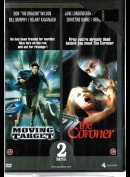 Moving Target + The Coroner