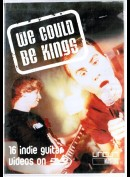 We Could Be Kings