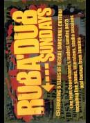Ruba'Dub Sundays (INGEN UNDERTEKSTER)