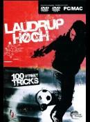 Laudrup Høgh Street Tricks