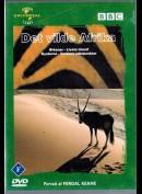 BBC: Det Vilde Afrika - Ørkener