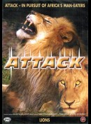 Attack: In Pursuit Of Africas Man Eaters: Lions
