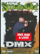 Dmx: The Smoke Out Festival Presents...