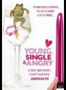 Young, Single And Angry