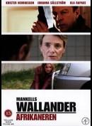 Wallander 05: Afrikaneren
