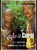 Rudo & Cursi (2009)
