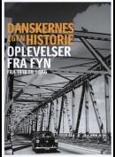 Danskernes Egen Historie: Oplevelser fra Fyn