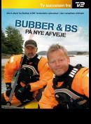 Bubber & BS På Nye Afveje