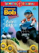Byggemand Bob Projekt: Fuld Gas