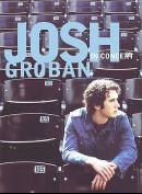 Josh Groban: In Concert