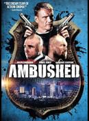 Ambushed (2013) (Hard Rush)